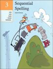 Sequential Spelling 3 Student Workbook