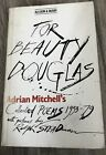 FOR BEAUTY DOUGLAS Adrian Mitchell SIGNED Illustrated By Ralph Steadman RARE