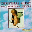 NEW Christmas Music for Guardian Angels (Audio CD)