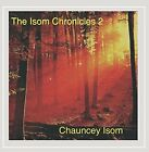 NEW The Isom Chronicles 2 (Christian And Christmas) (Audio CD)