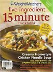 WEIGHT WATCHERS 5 ingredient 15 minute cookbook 6 or less POINTS recipes 2006