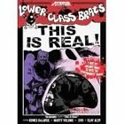 NEW Lower Class Brats: This Is Real! (DVD)