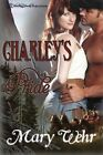 NEW Charleys Pride Swiftwater Series Volume 1 by Mary Wehr