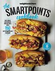WEIGHT WATCHERS SMARTPOINTS COOKBOOK 150 SCRUMPTIOUS RECIPES