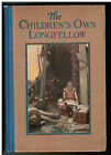 VG+ 1912 CHILDRENS OWN LONGFELLOW Classic Poetry BEAUTIFUL Color Plates