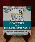 The Biggest Loser 6 Weeks to a Healthier You Lose Weight  Get Healthy for Life