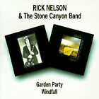 NEW Ricky Nelson & The Stone Canyon Band - Garden Party Windfall (Audio CD)