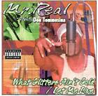 Mr. Real aka Don Tommosina - What Glitters Ain't Gold * Local Only * 2000 * RARE