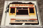 Sunhouse Crazy On The Weekend RARE CD Album 1998 - ISOM 4CD - Great Condition