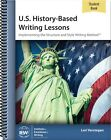 IEW US History Based Writing Lessons Volume 1 Student NEW