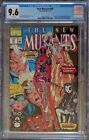 New Mutants 98 CGC Graded 9.6 1st Appearances of Deadpool and Domino (Copycat)