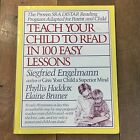 TEACH YOUR CHILD TO READ IN 100 EASY LESSONS DISTAR Method Englemann Haddox