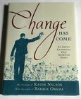 KADIR NELSON Change Has Come with SIGNED 1st with words by Barack Obama