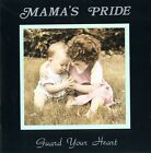 Mama's Pride - Guard Your Heart EXTREEMLY RARE MINT!!!