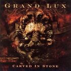 GRAND LUX CD - CARVED IN STONE (2010) - NEW UNOPENED - ROCK METAL