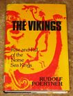 THE VIKNGS RISE & FALL OF NORSE SEA KINGS BY RUDOLF POERTNER HB DJ 1ST A BEAUTY