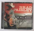 Brad Paisley Time Well Wasted CD