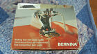 Genuine Bernina Walking Foot Old Style machines 530-1630