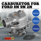 Vehicle 8N9510C HD NEW Ford Tractor Carburetor for 8N 9N 2N TSX33 TXS241 Hot