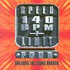 SPEED LIMIT 140 BPM PLUS 4 BY  CD NEW SEALED