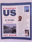 A History of US All the People Since 1945 Vol 10 Revised 3rd Edition Joy Hakim