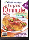 WEIGHT WATCHERS FOUR INGREDIENT 10 MINUTE RECIPES 2011 NEW UNREAD