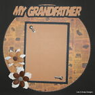 SEWN PREMADE Scrapbook Page 12x12 Layout Family Grandfather MSND Jenn