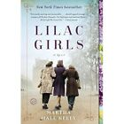 Lilac Girls A Novel New York Times Bestseller Martha Hall Kelly Paperback 2017