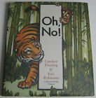 SIGNED 1st Candace Fleming Eric Rohmann Oh No NEW  UNREAD