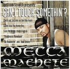 Mecca Machete - Can I Touch Somethin'? * 1999 * Denver * Local Only * RARE *