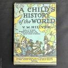 HILLYER A Childs History of the World 1951 HC