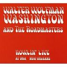 Howlin Live at Dba New Orleans Walter Wolfman Washington & The Roadmasters CD