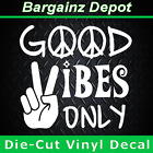 Vinyl Decal  GOOD VIBES ONLY Car Laptop Sticker Decal Peace Sign Hand Hippie