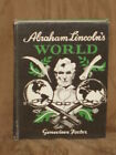 Abraham Lincolns World by Genevieve Foster 1944  Ex Library