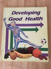 Developing Good Health Abeka 4th Grade Student Book 1st Edition 1989