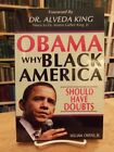 Obama Why Black America Should Have Doubts William Owens Signed Edition