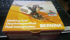 Genuine Bernina Walking Foot Old, Old, Style machines 530-1530