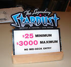 Stardust Casino Table Stakes Sign 2500 to 300000  3