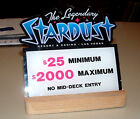 Stardust Casino Table Stakes Sign 2500 to 200000  4