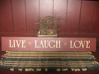 PRIMITIVE  LIVE  LAUGH  LOVE  SIGN