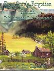 Zane Greys Forgotten Ranch Tales from the Boles Homestead Signed by Author