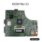 For ASUS K53SV Laptop Motherboard Rev 31 K53S A53S X53S P53S 2GB Main Board USA