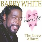 Your Heart and Soul: The Love Album by Barry White (CD, Feb-1997, Prism Platinum