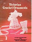Vintage VICTORIAN CROCHET Ornaments Wedding Baby Showers Chirstmas Decorations
