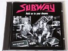 SUBWAY - Hold On To Your Dream (1992 GSE Records CD 5201-2) German HardRock