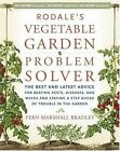 Vegetable Garden Problem Solver : The Best and Latest Advice for-ExLibrary