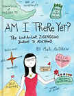 AM I THERE YET by Mari Andrew Hardcover NEW 1524761435