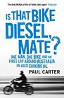 Is that Bike Diesel Mate Paperback Book 2016 by Paul Carter