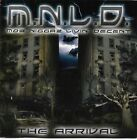 M.N.L.D. - The Arrival * Denver * 2002 * Rich The Factor * Cacie * Ike * Dozja *