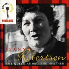 The Queen Among the Heather: The Alan Lomax Portait Series by Jeannie Robertson